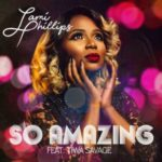 Lami Phillips – So Amazing ft. Tiwa Savage [New Song]