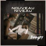 """Boogey – Level VI   """"Nouveau Niveau"""" Album"""
