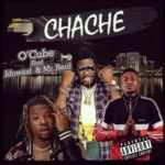 "O'Cube – ""Chache"" f. Idowest & Mr Real"