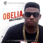 Obelia – Brotherly (Prod. By Jambo)