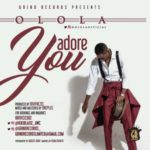 Audio+Video: Olola – Adore You