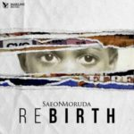 Saeon Moruda – Rebirth [New Video]