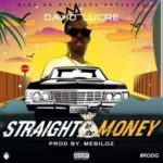 David Lucre – Straight To The Money