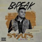 Styles – Break (Prod. SunnyBeatz)