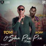Yovi – Osha Pra Pra (Remix) ft. Nessy Bee