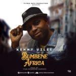 Kenny Uzlee – Bumbene Africa