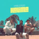 VIDEO: Lambo Enigma – Halima ft. Finetunez & Cool DJ Sly