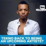 Is Tekno Back To Being An Upcoming Artiste?