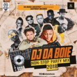 MIXTAPE: DJ DABOIE – Non Stop Party Mix 2018