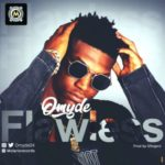 "[Song] Omyde – ""Flawless"""