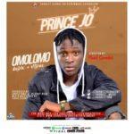 """[Audio+Video] Prince Jo – """"Omolomo"""""""