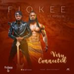 "[Video] Fiokee – ""Very Connected"" ft. Flavour"
