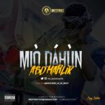 "[Song] ABD Marlik – ""Mio Dahun"" (Prod. By Shocker)"