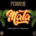 """DMW Presents: [Song] Peruzzi – """"Mata"""""""