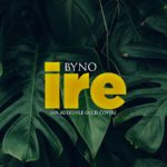 Byno – Ire [Adekunle Gold Cover]