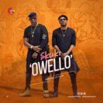 Skuki – Owello [New Video]