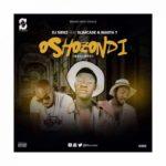 """[Song] DJ Sidez – """"Oshozondi"""" ft. Slimcase & Masta T"""
