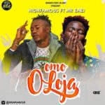 "[Song] Highfamous – ""Omo Oloja"" (Mr Eazi Pour Me Water Cover)"