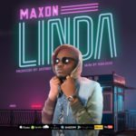 "[Song] Maxon – ""Linda"""