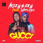 [Song] Kazy Sexy x Slimcase – Gucci