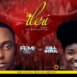 FemiNaija – Ileri ft. Cill (Prod by Johnny Drille)