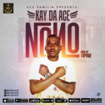 """[Video] Kay Da Ace – """"No No"""""""