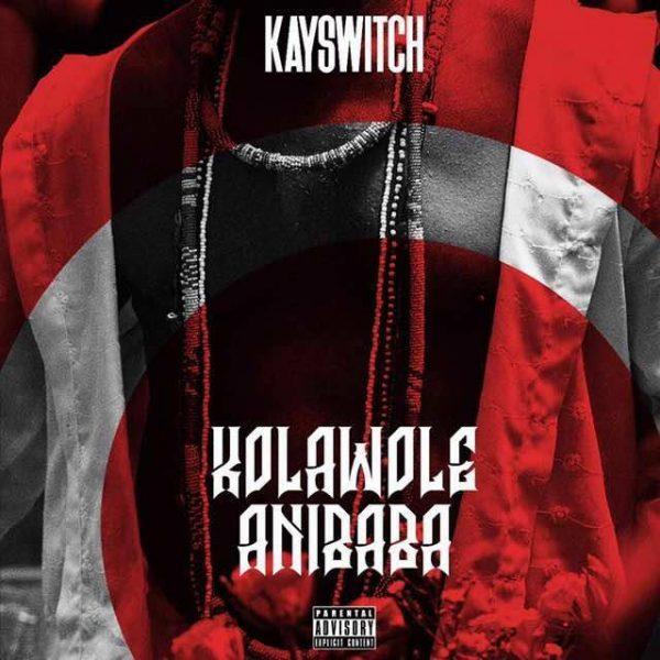 KaySwitch Kolawole Anibaba