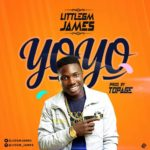 "[Song] LittleGM James – ""Yoyo"" (Prod. TopAge)"