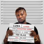 "[Song] Luwa – ""Juana"" ft. TeeBlaq"