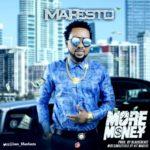 "[Song] MaFesto – ""More Money"" (Prod. BlaiseBeatz)"