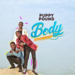 """[Audio+Video] Puppy Pound – """"Body"""""""