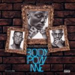 "[Song] Rage x Boybreed – ""Body Pon Me"""
