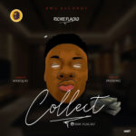 "[Song] Richie Flacko – ""Collect"" (Prod. By 2Flexing)"