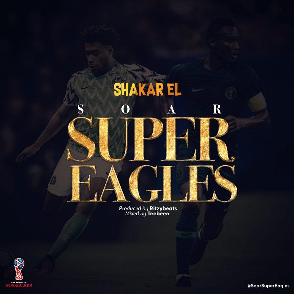 song shakar el soar super eagles prod by ritzybeats