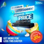 """DStv"" Is Making ""Easter Holiday"" More Exciting And Entertaining At An Extra Affordable Rate This Year!"