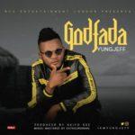 "[Song] YungJeff – ""GodFada"""