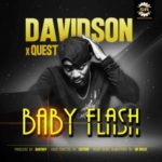 """[Song] Davidson – """"Baby Flash"""" ft. Quest"""