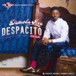 "[Video] Demola Ace – ""Despacito"" (Cover)"