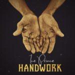 "[Song] Ice Prince X Austynobeatz – ""Handwork"""