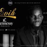[Audio + Video] Evih – HENNESSY