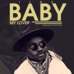 """[Song] Jire – """"Baby My Lover"""" (Prod. By Runtinz)"""