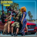 "[VIDEO] ScoobyNero x MoonChild Sanelly – ""PUNUNU"""