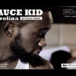 "THROWBACK: Saucekid – ""Carolina"" ft. Davido"