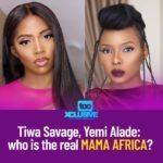 Tiwa Savage, Yemi Alade: Who Is The Real Mama Africa?