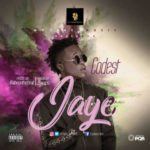 """[Song] Codest – """"Jaye"""" (Prod. By BabeOnTheBeat)"""