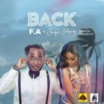 "[Song] F.A – ""Back"" ft. Seyi Shay"