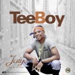 "[Song] Tee Boy – ""Jaye"""