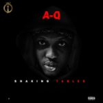 """[Song] A-Q – """"Shaking Tables"""""""