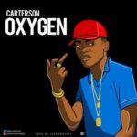 "[Song] Carterson – ""Oxygen"" (Prod. Lennonbeatx)"