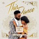 "[Song] Chris Rio & J'Dess – ""This Dance"""